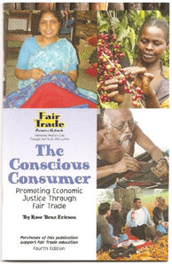 Conscious Consumer, The : Promotic Economic Justice Through Fair Trade