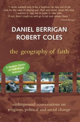 The Geography of Faith: Underground Conversations on Religious, Political and Social Change