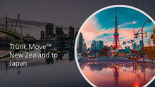 Load image into Gallery viewer, TRÜNK MOVE CUSTOM NEW ZEALAND TO JAPAN - Trünk Moves