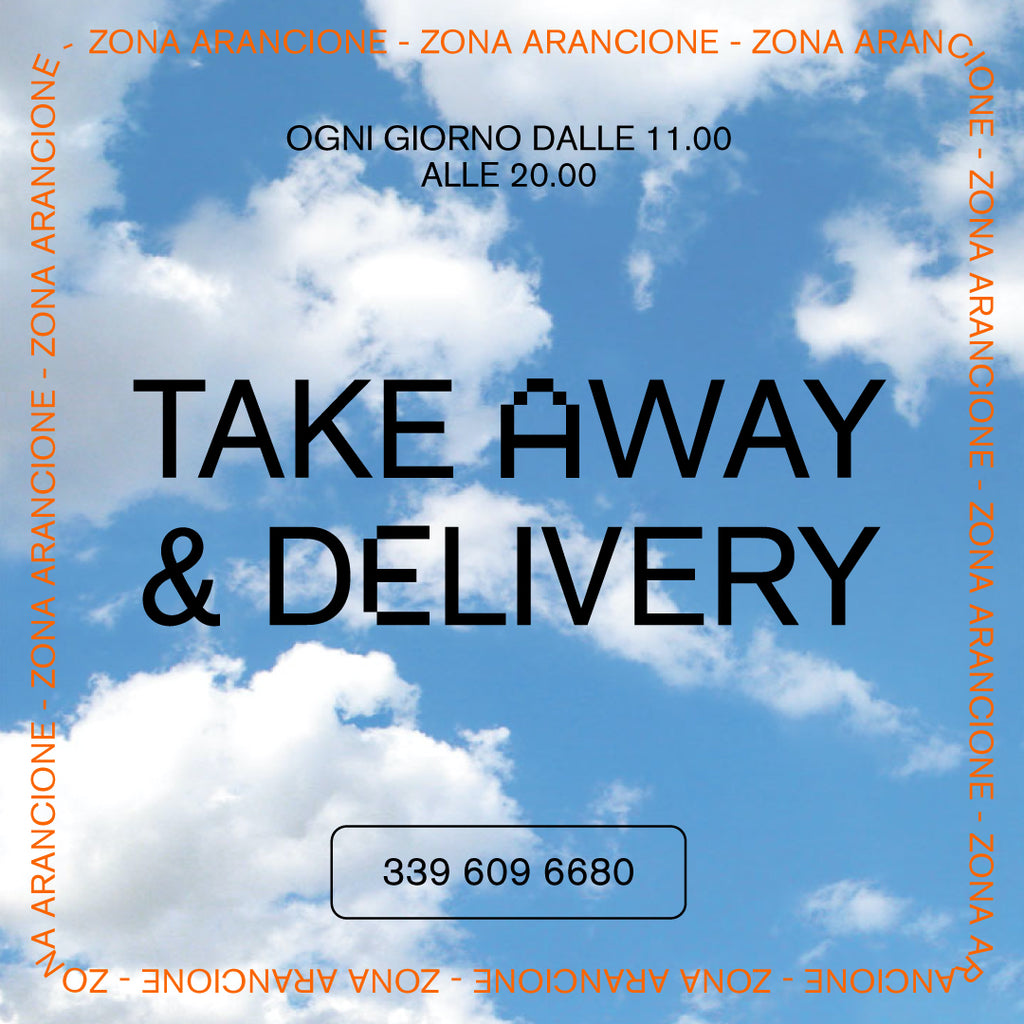 NEWS// DELIVERY & TAKE AWAY ZONA ARANCIONE