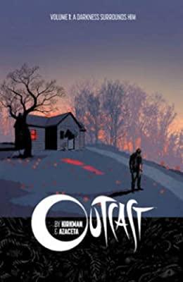 Outcast Volume 1 A Darkness Surrounds Him