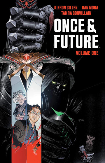 ONCE AND FUTURE VOLUME 1
