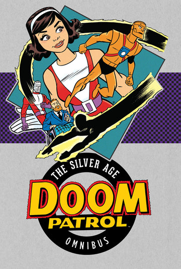 Doom Patrol The Silver Age