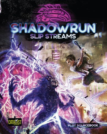 Shadowrun RPG 6th Edition Slip Streams