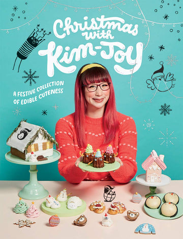 Christmas with Kim-Joy A Festive Collection Of Edible Cuteness