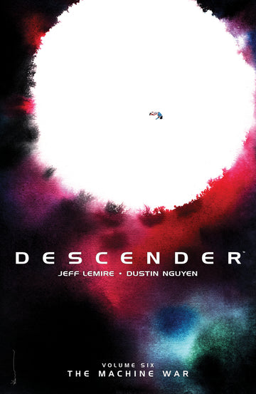 DESCENDER VOLUME 6 WAR MACHINE