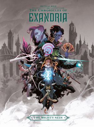 Critical Role: The Chronicles of Exandria Hardcover- The Mighty Nein