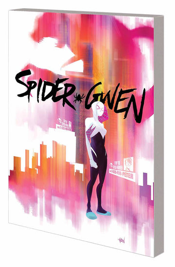 Spider-Gwen Volume 1: Greater Power
