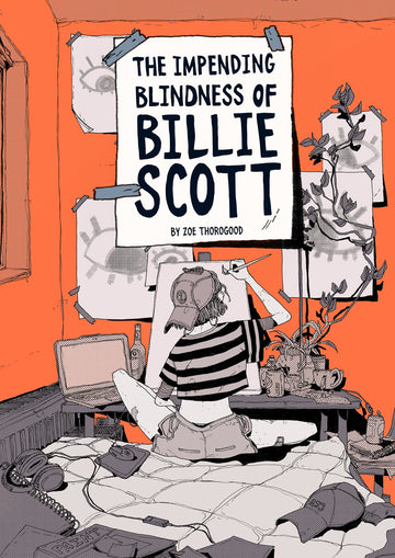 The Impending Blindness Of Billie Scott: Travelling Man Exclusive Signed Bookplate Edition