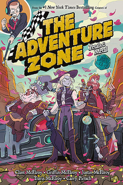 Adventure Zone Volume 3 Petals To The Metal
