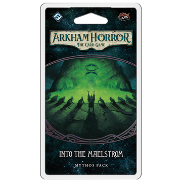 Arkham Horror The Card Game: Into the Maelstrom Mythos Pack