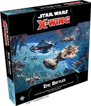Star Wars X-Wing 2nd Edition Epic Battles Multiplayer Expansion