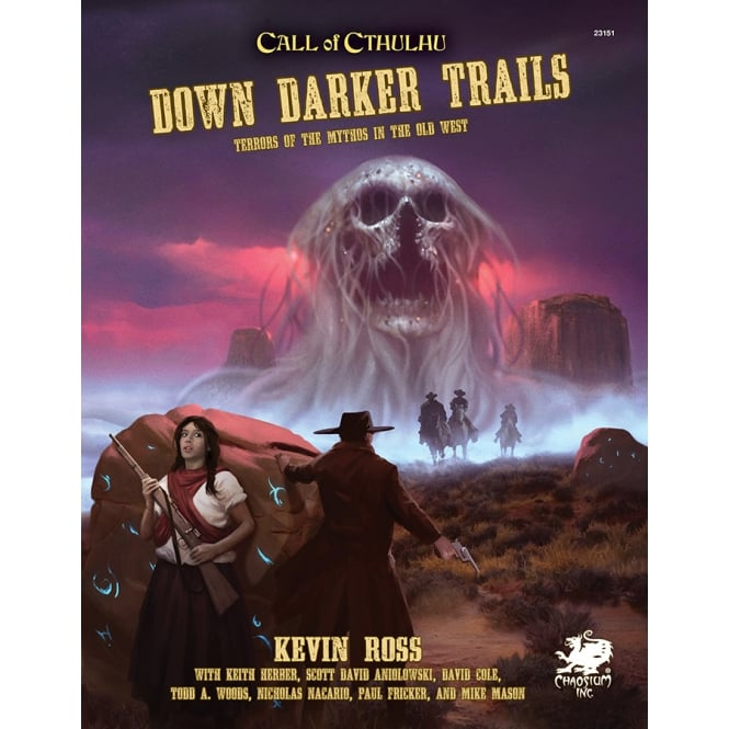 Call of Cthulhu Down Darker Trails: Terrors of the Mythos in the Old West