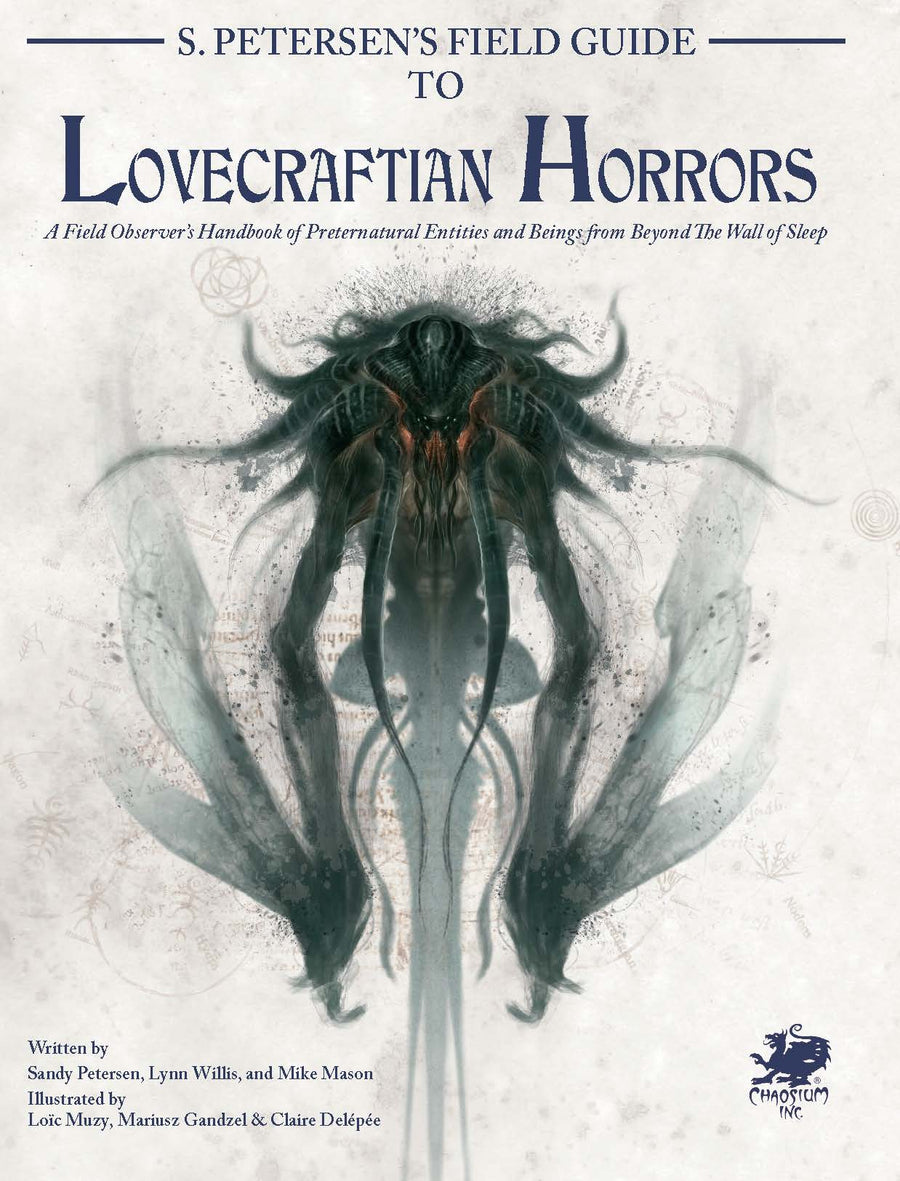 S.Petersen's Field Guide to Lovecraftian Horrors: Call of Cthulhu
