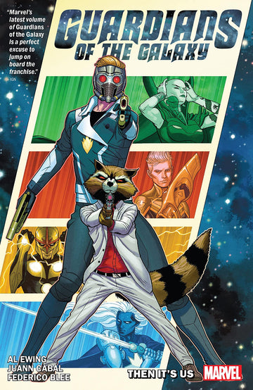 Guardians of the Galaxy By Al Ewing Volume 1 Then It's Us