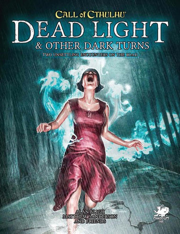 Call Of Cthulhu RPG 7th Edition Dead Light & Other Dark Turns