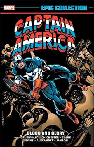 Captain America Epic Collection Blood And Glory