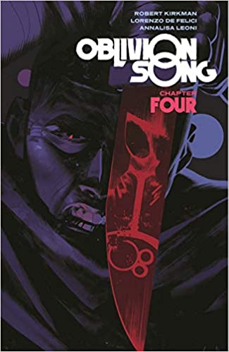 Oblivion Song by Kirkman & De Felici Volume 4