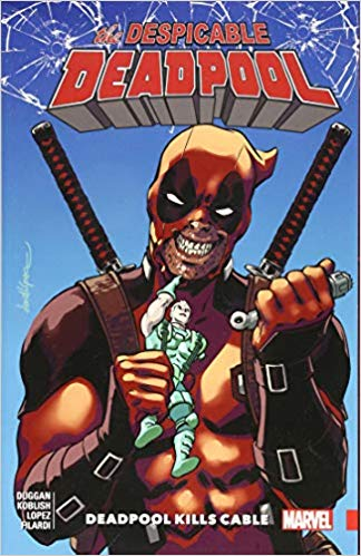 Despicable Deadpool Volume 1 Deadpool Kills Cable