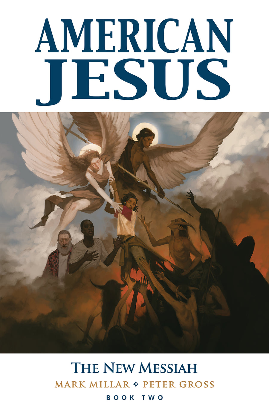 American Jesus Volume 2 The New Messiah
