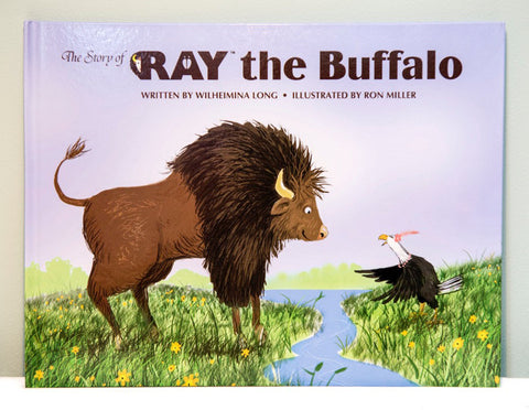 The Story of RAY the Buffalo hardcover book