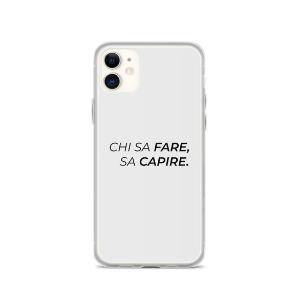 Cover iPhone Chi sa fare, sa capire