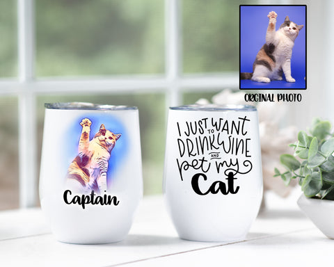 Custom Photo Drink Wine And Pet My Cat Tumbler