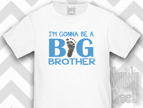 I'm Gonna Be A Big Brother Shirt