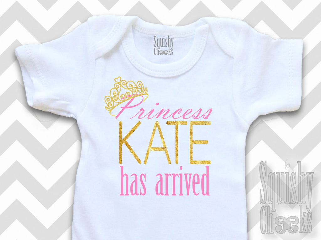 Personalized Princess Has Arrived Onesie Squishy Cheeks
