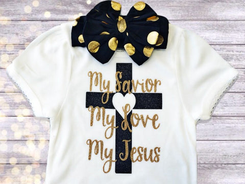 Girl's My Savior, My Love, My Jesus Top