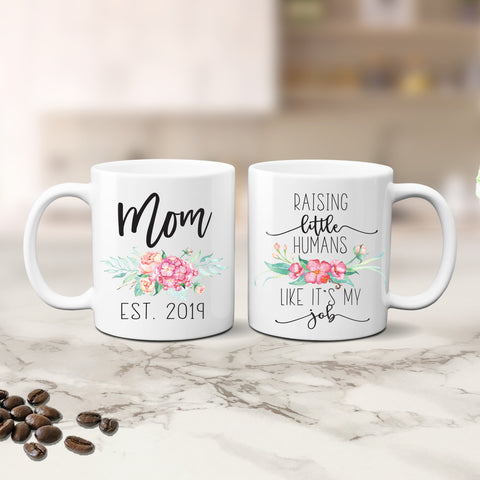 Mom's Raising Little Humans Like It's My Job Mug