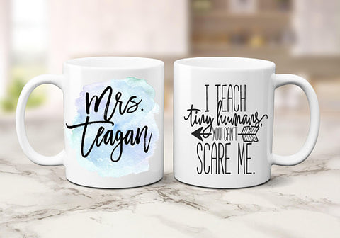 Personalized I Teach Tiny Humans Teacher Coffee Mug
