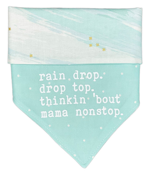 Thinkin 'bout Mama Nonstop Reversible Dog Bandana