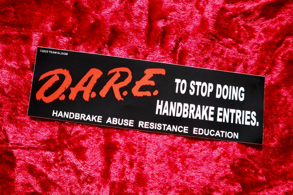 D.A.R.E. Handbrake Awareness