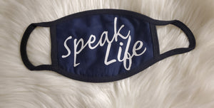 Speak Life Mask