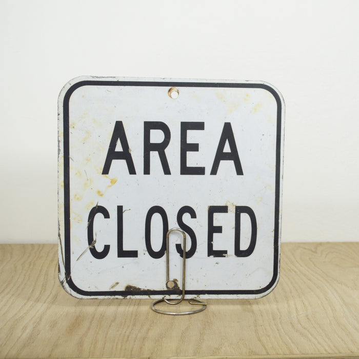 Vintage Area Closed Sign