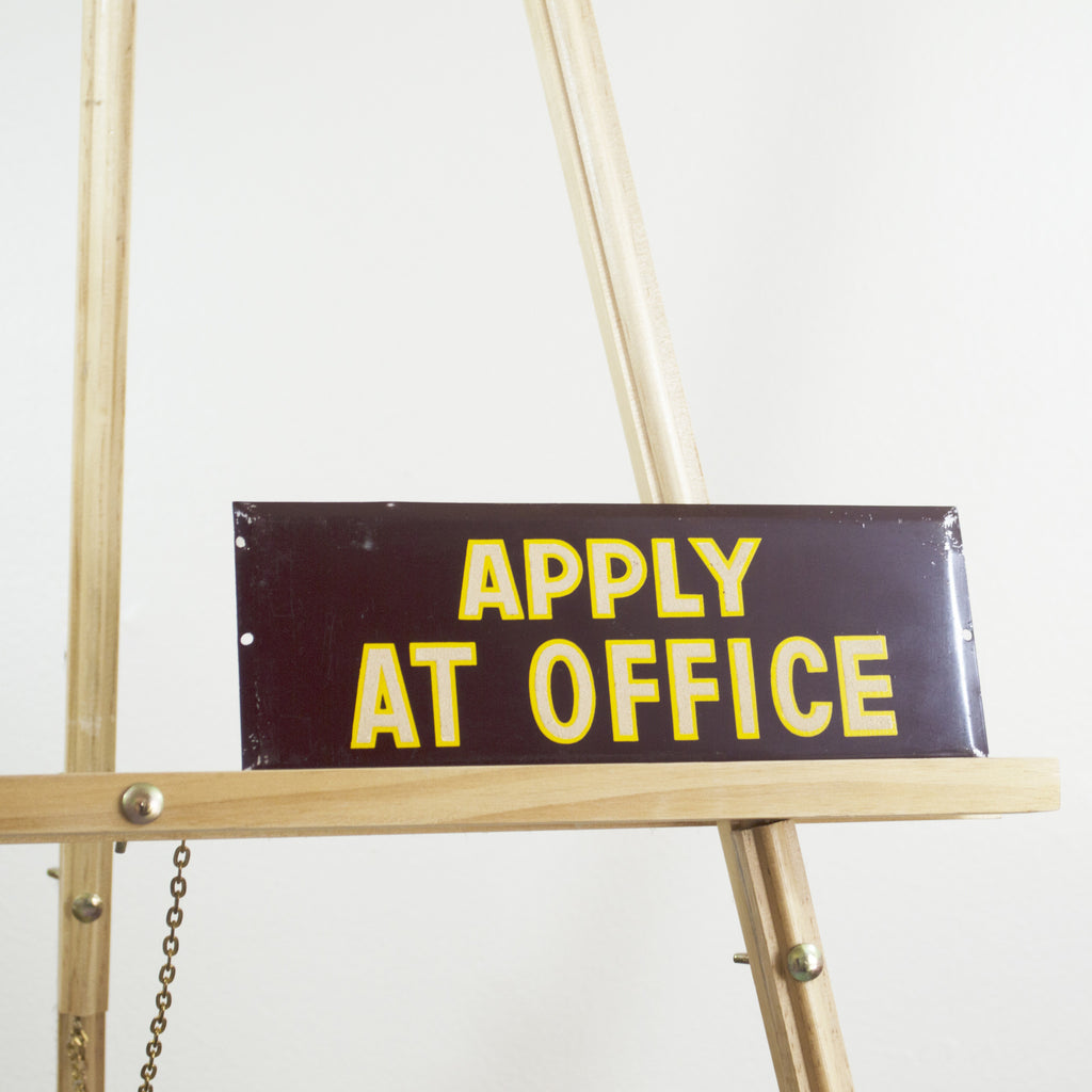 1970u0027s Apply At Office Sign. Next