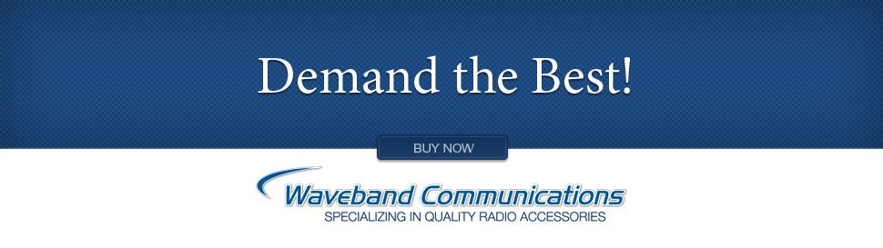 Demand the Best Waveband Communications