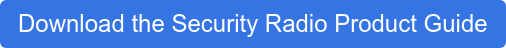 Download the Security Radio Product Guide