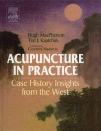 Acupuncture in Practice: Case History Insights from the West