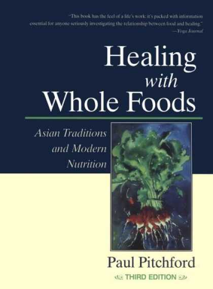 Healing With Whole Foods, 3rd edition