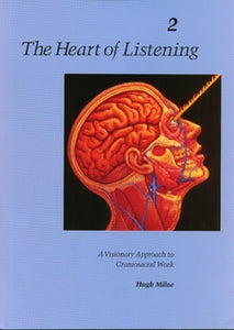Heart of Listening Volume 2