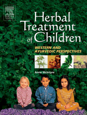 Herbal Treatment of Children: Western and Ayurvedic Perspectives