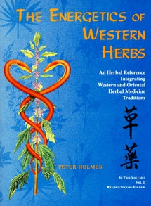 Energetics of Western Herbs, Vol. 1