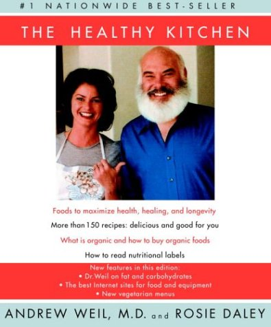 Healthy Kitchen: Recipes for a Better Body, Life, and Spirit