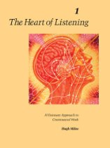 Heart of Listening: Volume 1