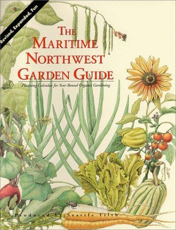 Maritime Northwest Garden Guide