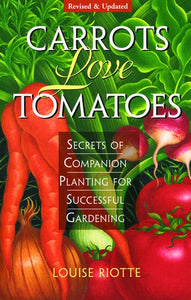 Carrots Love Tomatoes, revised & updated