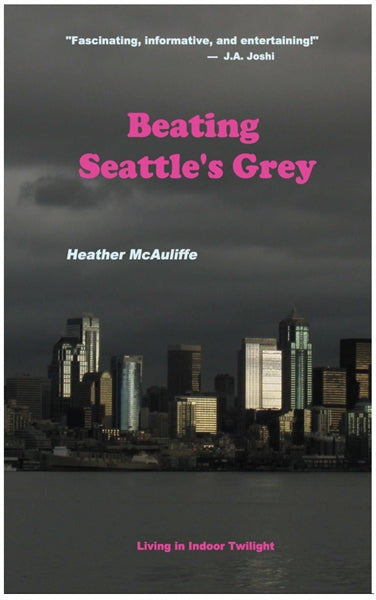Beating Seattle's Grey