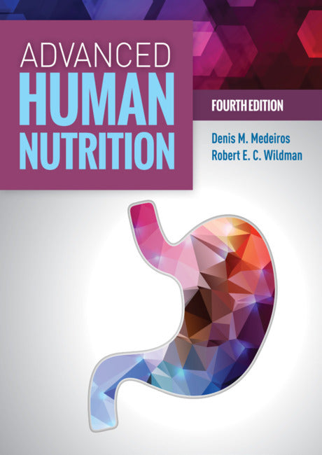 Advanced Human Nutrition, 4th ed.